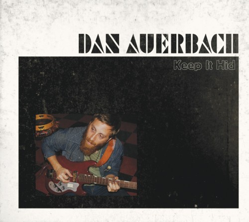 dan_auerbach_keep_it_hid1