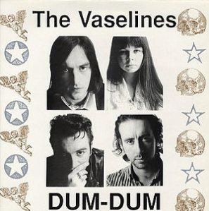Vaselines-Dum-Dum