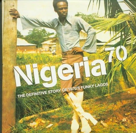 nigeria70-the_definitive_story_of_1970s_funky_lagos